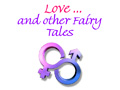 Love and Other Fairy Tales